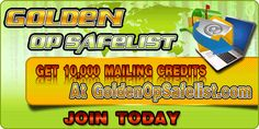 Safelist Tip:  ADVERTISE & EARN $ with our Free, Clear and Responsive Safelist!    10,000 MAILING CREDITS SIGH UP BONUS!     What is a safelist?  A safelist is a mailing list where all members can mail to each other. These emails cannot be considered as spam because every member has opted in and comfirmed their email adress. A safelist can be used to advertise websites, business opportunities and so forth.