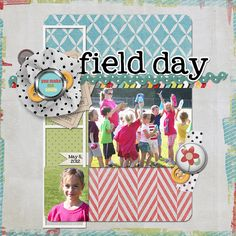 Field Day digital scrapbook layout page by Chanell Rigterink