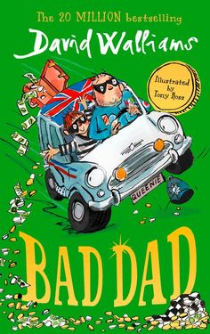 Free eBook Bad Dad: Laugh-out-loud funny new children's book by bestselling author David Walliams Author David Walliams and Tony Ross New Children's Books, Got Books, Books To Read, David Walliams Books, Funny New, Herve, Christmas Gifts For Kids, Christmas Toys, First Novel