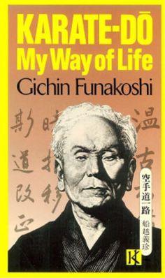 Gichin Funakoshi -- Karate-Do My Way of Life