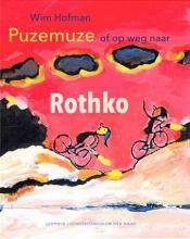 Puzemuze of op weg naar Rothko - Wim Hofman