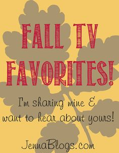 Fall Favorites (TV Edition)