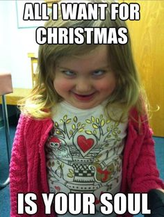 Nothing gets you in the holiday spirit like demonic children!