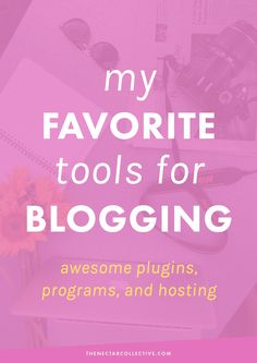 My Favorite Tools for Blogging -- Awesome Plugins, Programs, and Hosting   Want to up your blogging game? Check out some of my favorite tools and technology that have helped me create a better blog. Click through to read all about 'em!