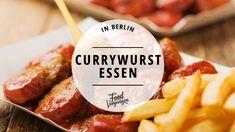 Wurst mit Pommes und roter Soße ist ein Berliner Wahrzeichen und in diesen 11 Imbissbuden schmeckt die Currywurst in Berlin am besten.