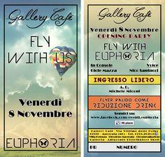 Venerdì 8 Novembre.. EUPHORIAeventi è lieta di accoglierVi al Gallery Cafè per passare una serata indimenticabile all'insegna del Divertimento e della Buona Musica.  MI RACCOMANDO.. NON MANCATE.. EUPHORIA ALLO STATO PURO !!!