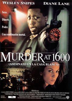 "Asesinato en la Casa Blanca (1997) ""Murder at 1600"" de Dwight H. Little tt0119731"