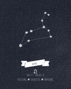 Leo Constellation Print Art Print by Angelina Perdomo Leo Tattoos, Future Tattoos, Tatoos, Leo Constellation Tattoo, Zodiac Signs Leo, Leo Zodiac Sign Tattoo, Zodiac Constellations, How To Be Outgoing, Horoscope