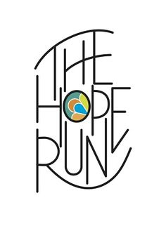 We love our logo for The Hope Run  designed by the amazing Jamie at www.joyetcreative.com