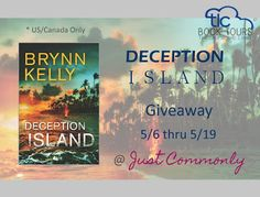 Deception Island by Brynn Kelly + Giveaway | Just Commonly