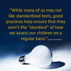 Overtesting Students: Some Truths about Standardized Testing   by Thomas Martellone