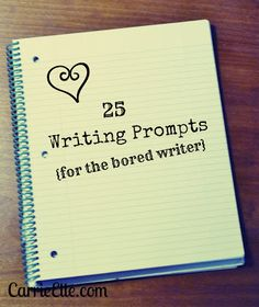 25 Writing Prompts for bored writers. Some of these only require a 1 sentence response so the teacher may want to add words like why? or where?