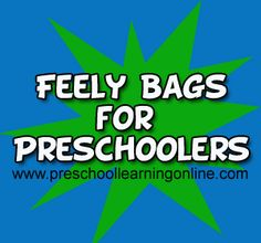 Feely Bags For Preschoolers & Toddlers - https://www.diigo.com/user/evilknevil