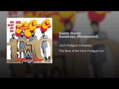 Goody Goody Gumdrops (Remastered)