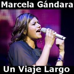 Acordes D Canciones: Marcela Gandara - Un Viaje Largo