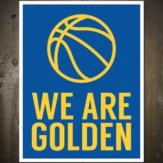 We Are Golden: Golden State Warriors Print Poster by otsutree