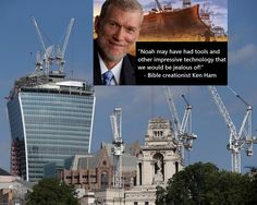 Actual quote from Ken Ham. Click them image to read the blog post. http://www.patheos.com/blogs/lovejoyfeminism/2016/03/ken-ham-explains-noah-probably-had-more-sophisticated-tools-than-we-do-today.html #kenham #creationism #Noah #Bible #crationist #atheism