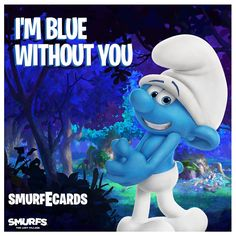 The Smurfs 3 The Lost Village I'm blue without you