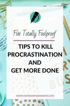 Don't let procrastination stop creativity in its tracks. Implement these five simple tips to stop procrastinating and get stuff done Work Life Balance, Self Development, Personal Development, Leadership, Affirmations, Coaching, Time Management Skills, Project Management, How To Stop Procrastinating