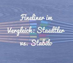 Fineliner im Vergleich: Staedtler vs. Stabilo - welcher Stift passt zu welchem Papier?