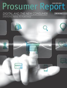 DIGITAL AND THE NEW CONSUMER  Click here to read the full report: http://www.prosumer-report.com/blog/all-reports/