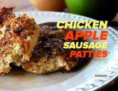 Homemade chicken apple sausage patties that are paleo-friendly and made with ingredients you already have in your kitchen.
