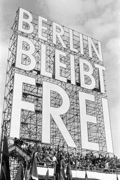 Berlin bleibt frei, picture from the series Black & White by Erich Lessing, LUMAS Artist ✓ Dresden, Berlin Ick Liebe Dir, West Berlin, Berlin Berlin, The Second City, Pictures Online, Magnum Photos, Berlin Germany, Online Art
