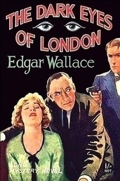 The Dark Eyes of London by Edgar Wallace - free #EPUB or #Kindle download from epubBooks.com