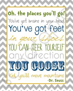 """Dr. Seuss """"Oh, the place you'll go!"""""""