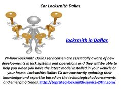 Locksmith in Dallas  http://toprated-locksmith-service-24hr.com/   -  24-hour locksmith Dallas servicemen are essentially aware of new developments in lock systems and operations and they will be able to help you when you have the latest model installed in your vehicle or your home. Locksmiths Dallas TX are constantly updating their knowledge and expertise based on the technological advancements and emerging trends.