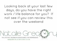 Looking back at your last few days, do you have the right work / life balance for you?  If not see if you can review this over the weekend #workfromhome #womenwithambition #businessquotes #organisation #organization #stayathome #tipsforlife #tipoftheday #tips #tips4life #womenontop #highclass #womenwithclass #femaleentrepreneur #successmindset #bosslady #entrepreneur #buildyourempire #womenentrepreneurs #womenwhowork #home #hometips #lifehacks #howto