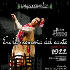 "Lorca and Granada in the Generalife Gardens, La Alhambra  Every year for the last twelve, tribute is paid to the figure of Federico Garcia Lorca in music and dance -  with flamenco and Cante (flamenco song).   This summer, from 22nd. July to 30th. August, the flamenco Ballet of Andalucía will be performing the choreography ""In the Memory of Cante, 1922"" created by Rafaela Carrasco.  The special voice of the cantaor José Enrique Morente, son of the Maestro Enrique Morente, will accompany the…"