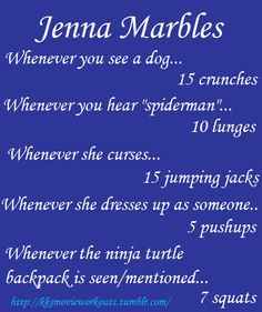 jenna marbles workout game :)  Anna we are going to have to play this!