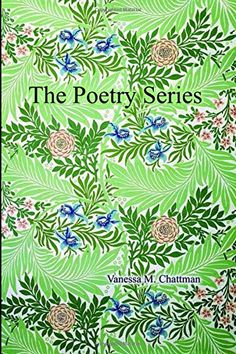 The Poetry Series by Vanessa M. Chattman Vincennes University, Poem Titles, Barnes And Noble Books, Child Care Services, Paranormal Experience, Voice Of America, Productive Day, Poetry Collection, Amazon