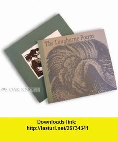 The Laugharne Poems (9780907664628) Dylan Thomas, John Petts , ISBN-10: 0907664628  , ISBN-13: 978-0907664628 ,  , tutorials , pdf , ebook , torrent , downloads , rapidshare , filesonic , hotfile , megaupload , fileserve