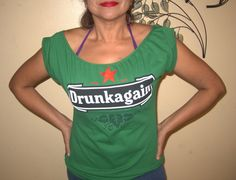 Womens Tshirt Funny Parody Heineken DRUNK AGAIN Custom Altered Diy Tunic T Shirt. $23.00, via Etsy.