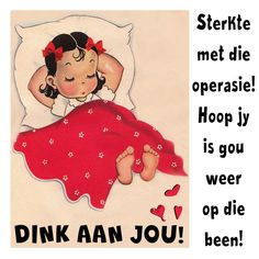 Sympathy Messages, Sympathy Cards, Afrikaanse Quotes, Get Well Wishes, Goeie More, Get Well Soon, Thank You Notes, Feel Better, Encouragement