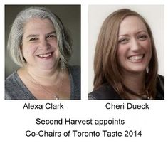 Second Harvest Appoints Alexa Clark and Cheri Dueck Co-Chairs of Toronto Taste 2014 - unsweetened.ca