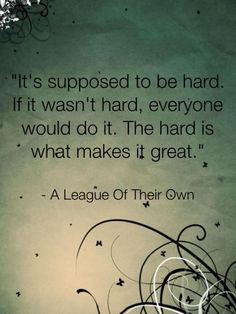 Wednesday, November 26, 2014...the hard is what makes it great.