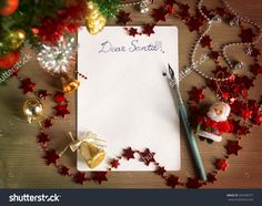 Letter to Santa Claus. Dear Santa. Christmas still life and background. Shutterstock photography.