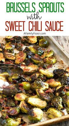Brussels Sprouts with Sweet Chili Sauce - A Family Feast® Brussels Sprouts with Sweet Chili Sauce and Capicola - A fantastic salty, smoky, sweet and spicy appetizer! Vegetable Sides, Vegetable Side Dishes, Vegetable Recipes, Vegetarian Recipes, Cooking Recipes, Healthy Recipes, Healthy Eats, Sweet Chili, Sweet And Spicy