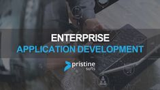 Pristinesofts Technology Enterprise Application Development