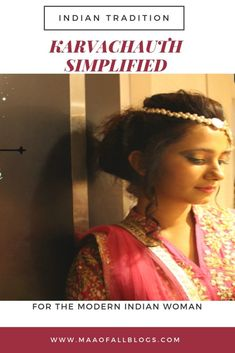 Karva chauth Simplified! Indian Festivals, Sari, Traditional, Hair Styles, Beauty, Women, Fashion, Saree, Hair Plait Styles