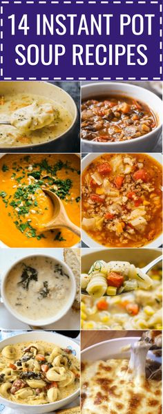 14 comforting soups made in the Instant Pot pressure cooker. #instantpot #soup healthy / tortellini / potato / paleo / low carb / vegetarian / beef / easy / beans / whole 30 / vegan / vegetable / tomato / broccoli / keto / weight watchers / hamburger / gluten free / olive garden / lentil / best / minestrone / sausage / 21 day fix / cauliflower / rice / french onion / asian / zuppa toscana / mushroom / panera / cabbage / creamy / veggie / broth / kale / pasta / split pea / simple / quick