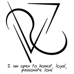 """I am open to honest, loyal, passionate love"" sigil requested by anonymous"