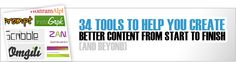 34 Tools to Help You Create Better Content From Start to Finish (and Beyond)