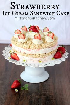 This Strawberry Ice Cream Sandwich Cake is a beautiful and simple dessert that will always steal the dinnertime show.