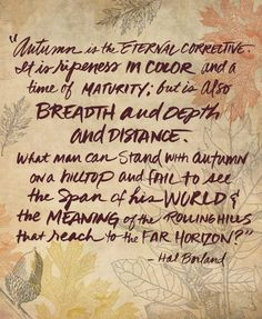 Hal Borland quote about autumn via jeanettagonzales.com #fall #seasons #autumn #quotes