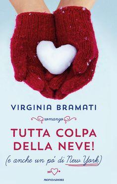 Virginia Bramati, Tutta colpa della neve
