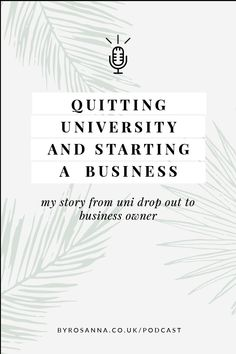 Quitting university and starting a business (my story). Listen to the business podcast! #startabusiness #gofreelance #freelancing #freelancedesigner Business Coaching, Business Entrepreneur, Business Tips, Online Business, Content Marketing, Digital Marketing, Entrepreneur Inspiration, I Quit, Find A Job